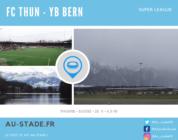 En cortège pour le derby de Berne : FC Thun – BSC Young Boys