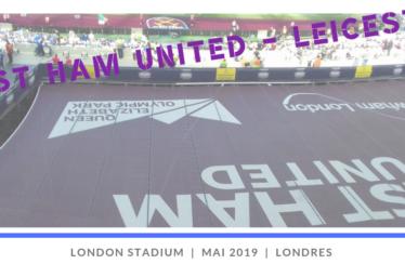 West Ham – Leicester au London Stadium : R.I.P. West Ham