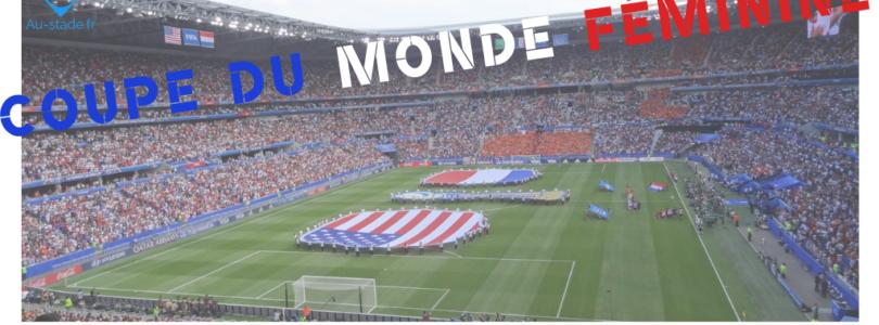 1/2 et finale de la Coupe du Monde féminine à Lyon