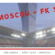 CSKA Moscou – FK Sotchi (Partie 3/3 avec Moscou)