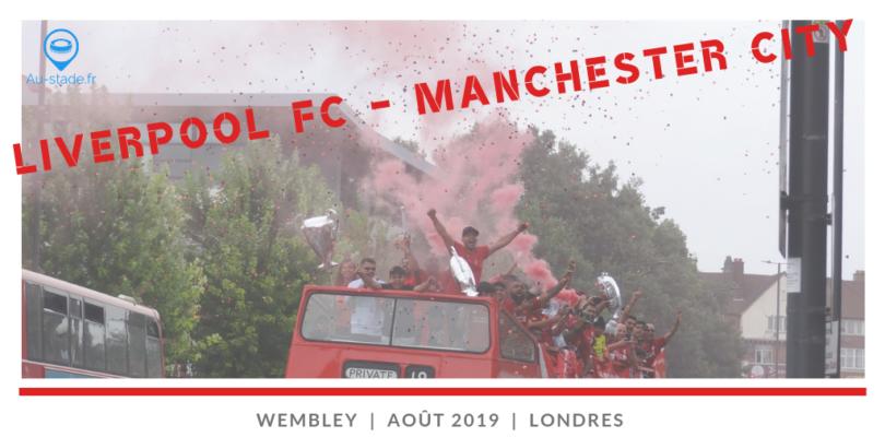 Liverpool FC – Manchester City (Community Shield à Wembley)