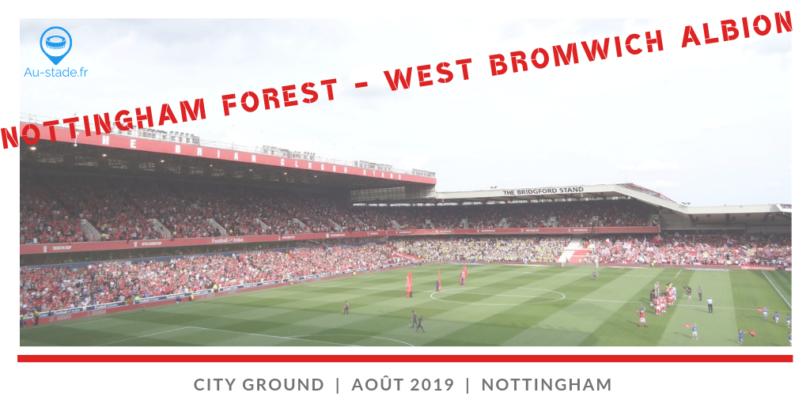 Nottingham Forest – West Bromwich Albion (et visite de Meadow Lane)