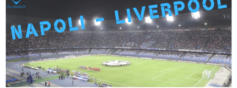 SSC Napoli – Liverpool FC (phase de groupes LdC 19/20)