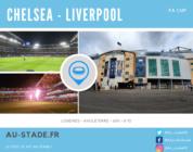 Chelsea – Liverpool (5e Tour FA Cup) en Away