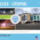 Chelsea – Liverpool (5e Tour FA Cup) en Away